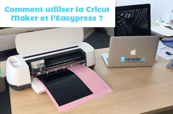 Comment utiliser la Cricut Maker et l'Easypress ?